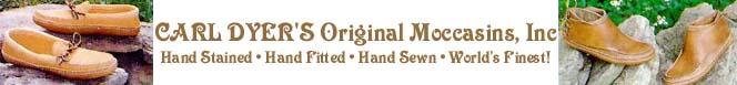 Click to visit Carl Dyer's Original Moccasins!